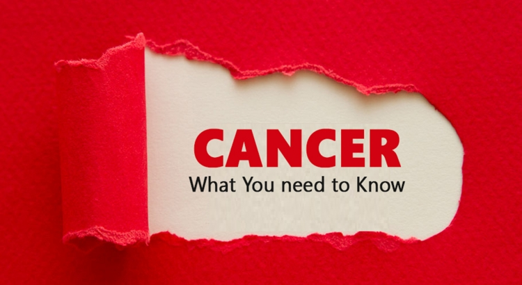 Cancer- What  You need to Know